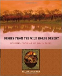 Dishes from the Wild Horse Desert, $5* (collectible editions available)