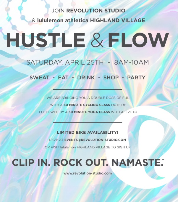 Hustle and Flow Revolution Lululemon