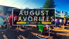 5 Favorite Things:August
