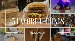 5 Favorite Things:November