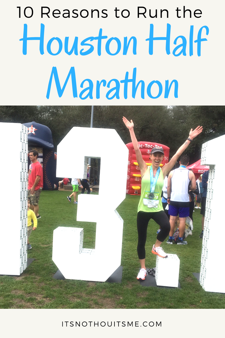 10 Reasons to Run the Houston Marathon Its Not Hou Its Me