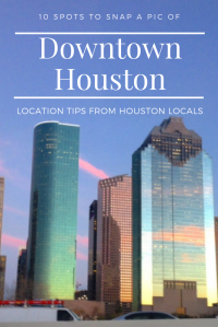 Best Spots for Downtown Houston Pictures