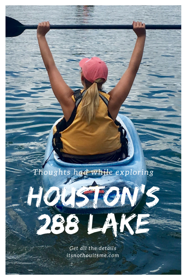 SUP and Kayaking on Houston's 288 Lake // itsnothouitsme.com