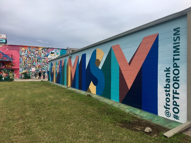 Opt for Optimism Houston Mural Frost Bank