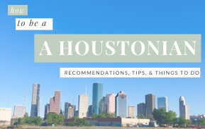 How to be aHoustonian